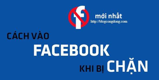 facebook-bi-chan-cach-vao-facebook-khi-bi-chan-moi-nhat