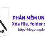 cach-xoa-file-cung-dau-voi-phan-mem-xoa-file-unlocker