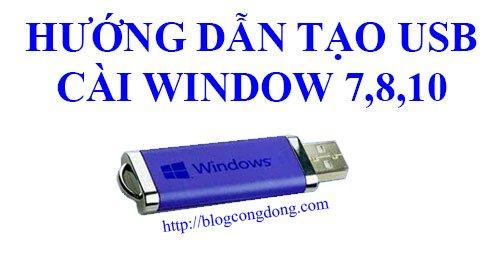cai-win-bang-usb-huong-dan-tao-usb-cai-windows-7-8-10