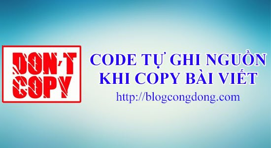 code-tu-chen-link-goc-bai-viet-khi-copy-cho-website-wordpress-blogspot