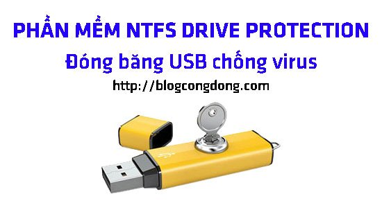 dong-bang-usb-chong-virus-bang-ntfs-drive-protection