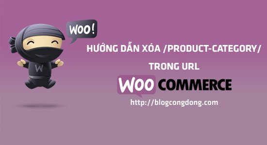xoa-bo-product-category-trong-url-danh-muc-san-pham-woocommerce