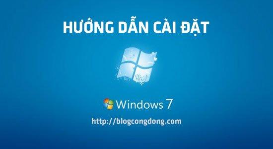 huong-dan-cach-cai-win-7-chi-tiet-cho-nguoi-chua-biet-cai-win