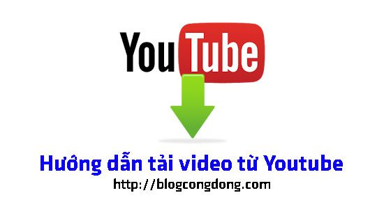 cach-tai-video-tu-youtube-nhanh-khong-can-phan-mem