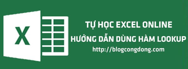 huong-dan-cach-su-dung-ham-lookup-trong-excel