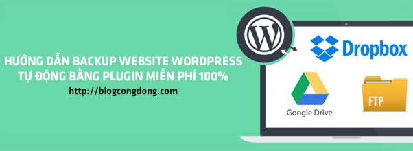 backup-website-wordpress-tu-dong-bang-plugin-mien-phi-100
