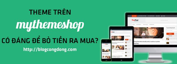 theme-tren-mythemeshop-co-dang-de-bo-tien-ra-mua