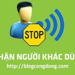 cach-chan-nguoi-khac-bat-wifi-chua-tren-modem-fpt