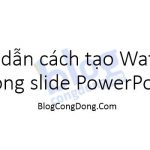 huong-dan-cach-tao-watermark-trong-slide-powerpoint