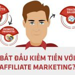 can-lam-gi-de-bat-dau-kiem-tien-voi-tiep-thi-lien-ket-affiliate-marketing