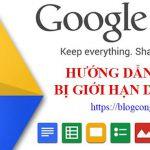 huong-dan-cach-tai-file-tren-google-drive-bi-gioi-han-luot-download
