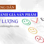 huong-dan-cach-viet-bai-danh-gia-san-pham