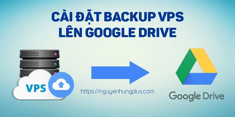 backup-vps-len-google-drive