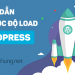 huong-dan-tang-toc-do-load-wordpress