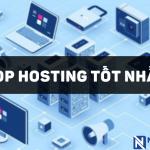 top-hosting-tot-nhat-nen-dung