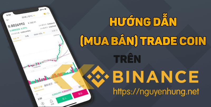 cach-mua-ban-trade-coin-tren-san-binance