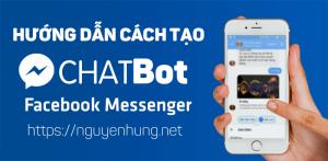 huong-dan-cach-tao-chatbot-facebook-messenger